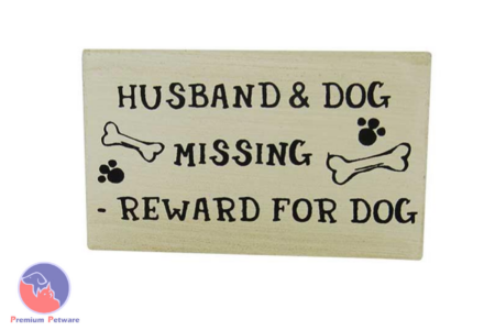 "MAGNETIC SIGN - ""HUSBAND & DOG MISSING, REWARD FOR DOG"""