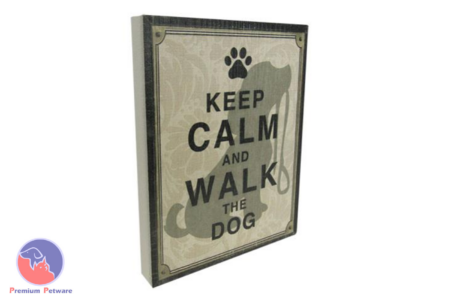 "TEXTURED SIGN ""KEEP CALM AND WALK THE DOG"""