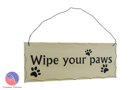 "WORD ART ""WIPE YOUR PAWS"""