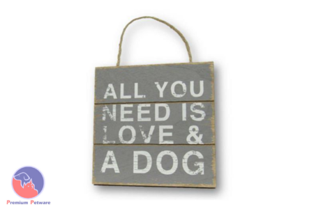 "WORD ART PICTURE - ""ALL YOU NEED IS LOVE & A DOG"""