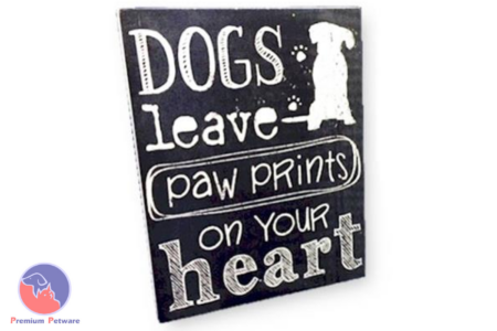 "WORD ART PICTURE - ""DOGS LEAVE PAW PRINTS ON YOUR HEART"""